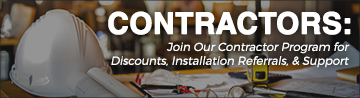 Join Our Contractor Program for Discounts, Installation Referrals, & Support